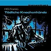 Tödliche Knochenhände (Dreamland Grusel 9) | H. G. Francis