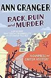 Rack, Ruin and Murder (Campbell and Carter) Ann Granger