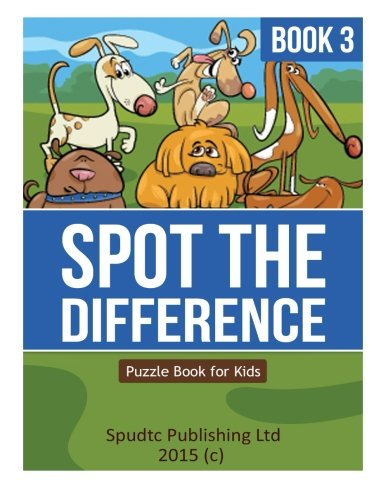 Spot the Difference Book 3: Puzzle Book for Kids