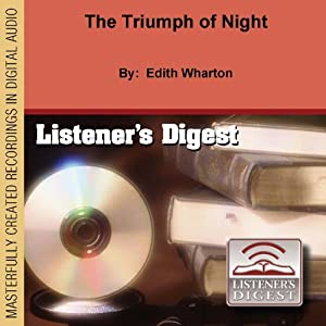 The Triumph of Night | [Edith Wharton]