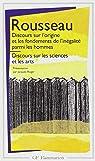Discours sur l'origine et les fondements de l'inégalité parmi les hommes - Discours sur les sciences et les arts par Jean-Jacques Rousseau