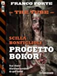 Progetto Bokor: 5 (The Tube)