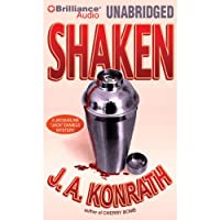 Shaken: Jacqueline 'Jack' Daniels, Book 7 (       UNABRIDGED) by J. A. Konrath Narrated by Angela Dawe, Dick Hill