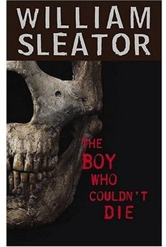 The Boy Who Couldn&#39t Die by William Sleator