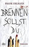 Image of Brennen sollst du: Thriller