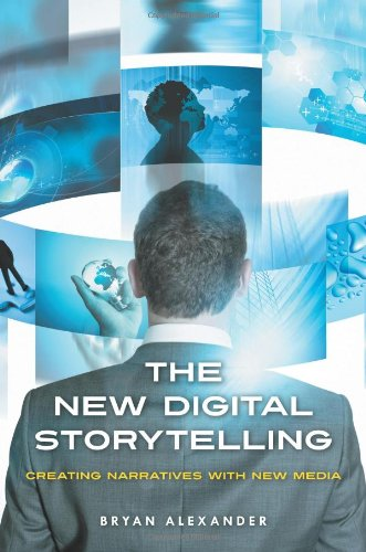The New Digital Storytelling: Creating Narratives with...