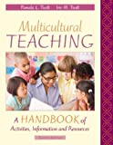 img - for Multicultural Teaching: A Handbook of Activities, Information, and Resources (8th Edition) [Paperback] [2009] 8 Ed. Pamela L. Tiedt, Iris M. Tiedt book / textbook / text book
