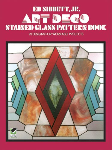 Art Deco Stained Glass Pattern Book: 91 Designs for Workable Projects (Picture Archives)