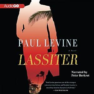 Lassiter: A Novel | [Paul Levine]
