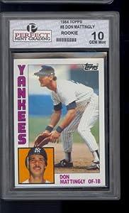 1984 Topps #8 Don Mattingly Yankees HOF Rookie Graded Perfect Grading GEM Mint 10