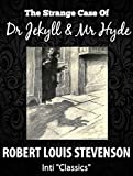 Dr Jekyll and Mr Hyde (Inti Classics Annotated): by Robert Louis Stevenson (English Edition)