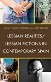 img - for Lesbian Realities/Lesbian Fictions in Contemporary Spain book / textbook / text book