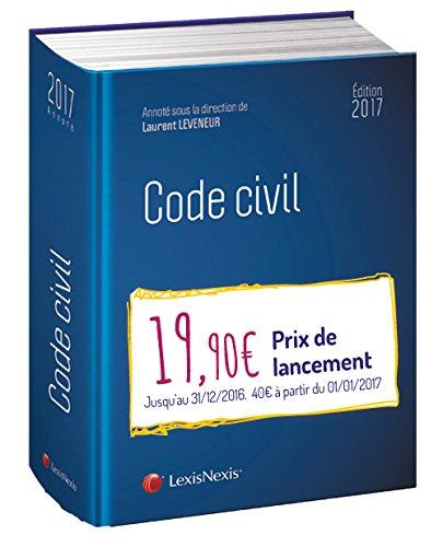 code-civil-2017-entree-par-anc-nouv-numeros-avec-guide-reforme-du-droit-des-contrats-et-des-obligati