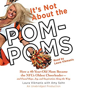 It's Not About the Pom-Poms Audiobook