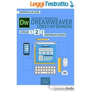 Dreamweaver. Corso intermedio livello 2: Responsive Design (Esperto in un click)
