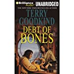 Debt of Bones (       UNABRIDGED) by Terry Goodkind Narrated by Sam Tsoutsouvas