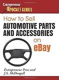 Automotive Parts Accessories Best Deals - How to Sell Automotive Parts and Accessories on Ebay
