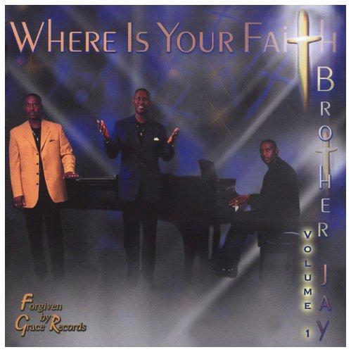 Vol. 1-Where Is Your Faith?