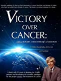img - for Victory Over Cancer (updated version of Dr. Kelley's