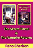 The Secret Portal & The Vampire Returns: 2 Book Set (The Secret Portal Series)
