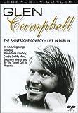 Glen Campbell - the Rhinestone Cowboy - Live in Dublin [DVD]