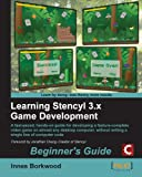 Learning Stencyl 3.x Game Development: Beginner's Guide