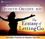 The Ecstasy of Letting Go: Surrender...