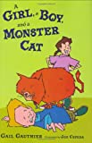 img - for A Girl, a Boy, and a Monster Cat book / textbook / text book