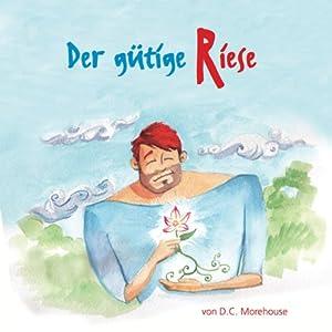 Der gütige Riese Audiobook