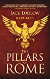 The Pillars of Rome (Republic Book 1)