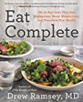 Eat Complete: The 21 Nutrients That F...