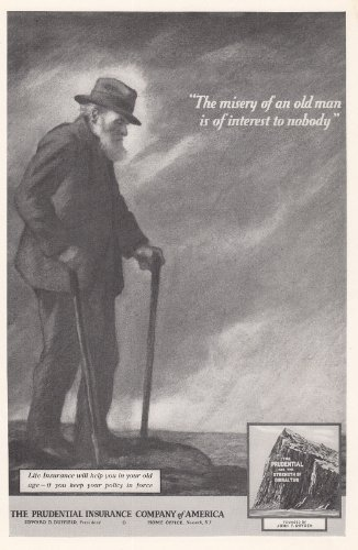 1931-prudential-insurance-misery-of-an-old-man-prudential-insurance-print-ad