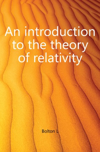 An Introduction to the Theory of Relativity