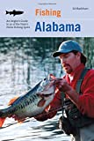 img - for Fishing Alabama: An Angler's Guide To 50 Of The State's Prime Fishing Spots book / textbook / text book