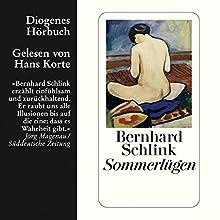 Sommerlügen Hörbuch von Bernhard Schlink Gesprochen von: Hans Korte