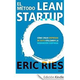 """""""El método Lean Startup"""" [Libro] 1"""