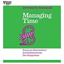 Managing Time (       UNABRIDGED) by Harvard Business Review Narrated by James Edward Thomas