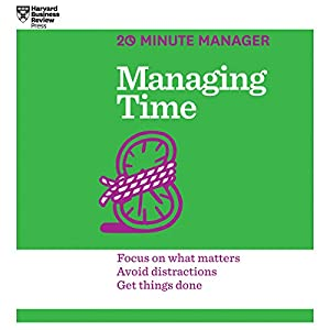 Managing Time Audiobook by  Harvard Business Review Narrated by James Edward Thomas