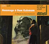 Various Artists A Tribute to Oum Kalsoum