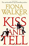 Fiona Walker Kiss And Tell