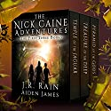 The Nick Caine Adventures: First Three Books (       UNABRIDGED) by J.R. Rain, Aiden James Narrated by Graydon Schlichter