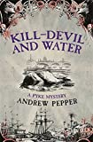 img - for Kill-Devil and Water: A Pyke Mystery book / textbook / text book