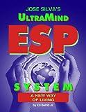 Jose Silva's UltraMind ESP System (English Edition)