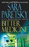Bitter Medicine: A V.I. Warshawski Novel