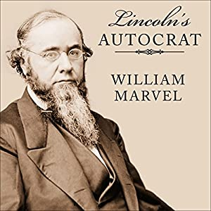 Lincoln's Autocrat Audiobook