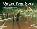 Under Your Nose: A Book About Nature'...