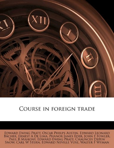 Course in foreign trade Volume 3