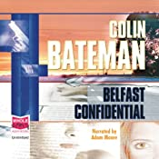 Belfast Confidential | [Colin Bateman]