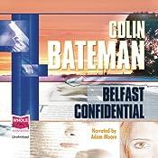 Belfast Confidential | [Colin Bateman]