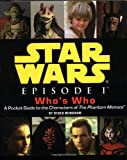 Star Wars Episode I Who's Who (0762405198) by Windham, Ryder